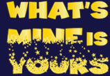 What's Mine Is Yours Logo